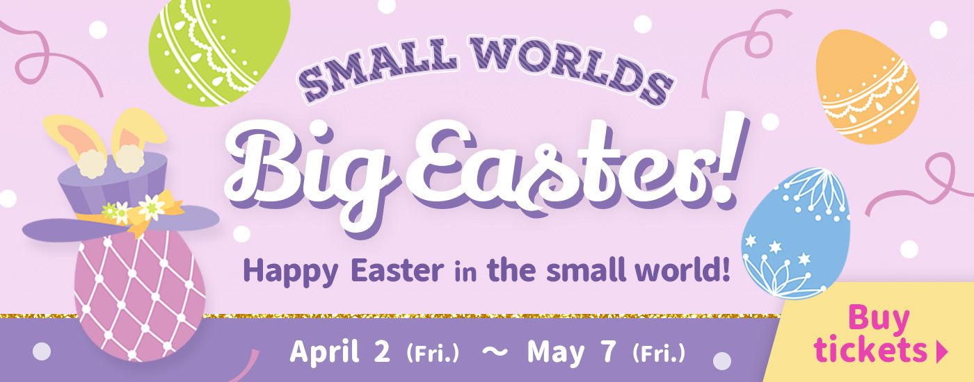 Happy Easter in the small world!