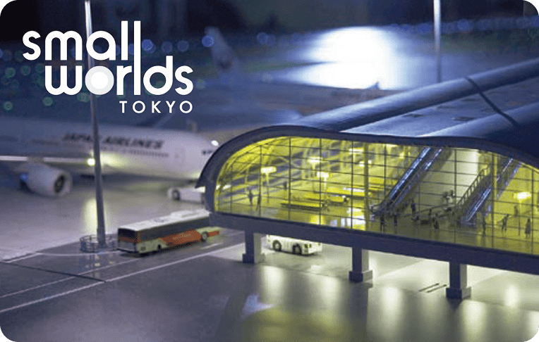SMALL WORLDS TOKYO 関西国際空港エリア